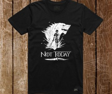 Not Today - Game Of Thrones